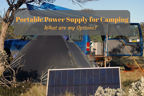 How to Get Electricity while Camping | Pick a Perfect Power Source