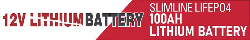 Slimline Lithium battery 100Ah